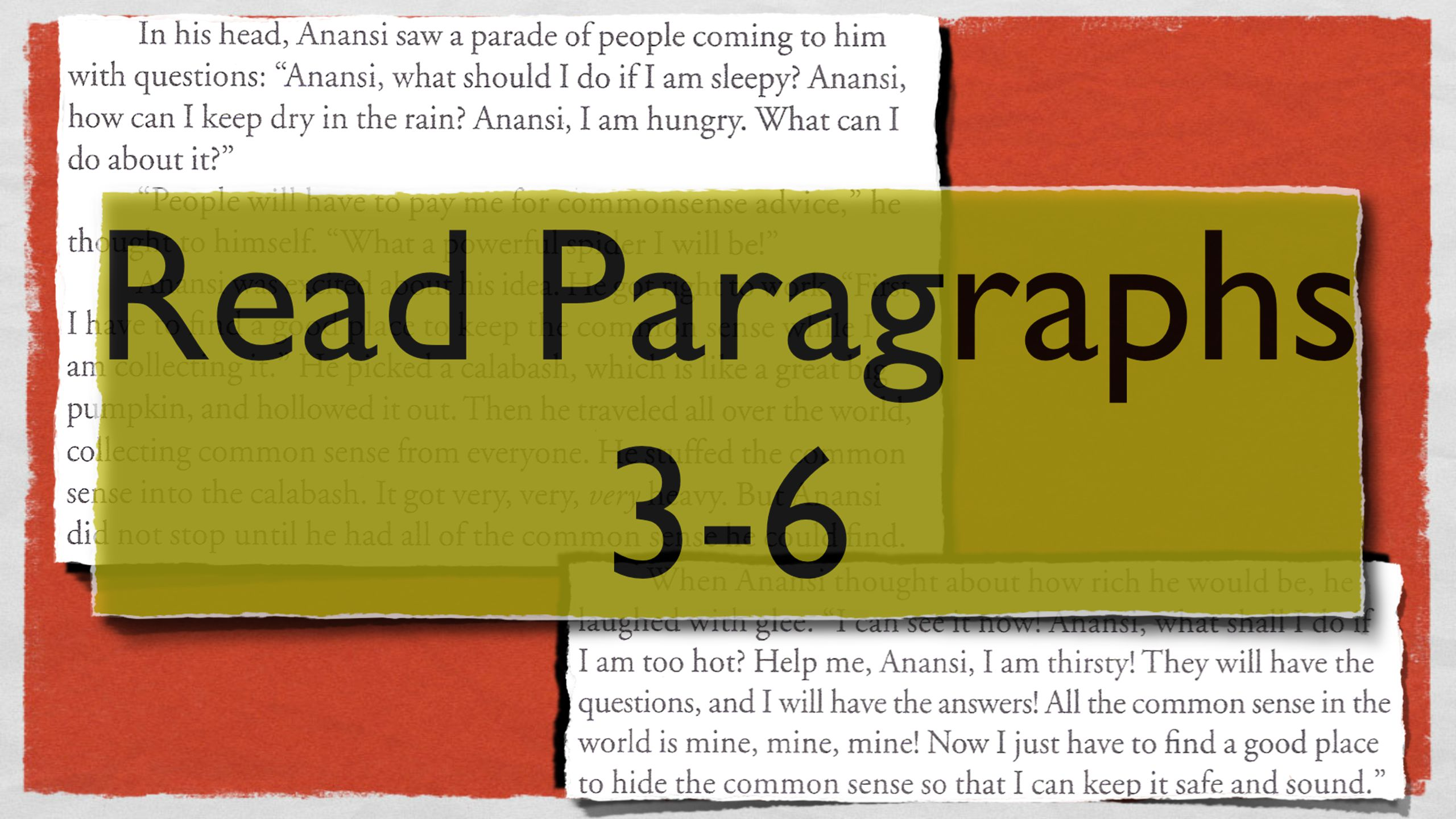 Have the students read paragraphs 3-6
