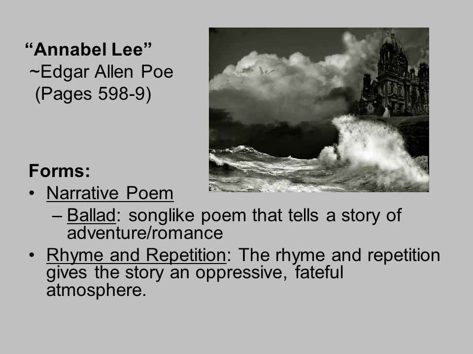 Annabel Lee ~Edgar Allen Poe (Pages 598-9)