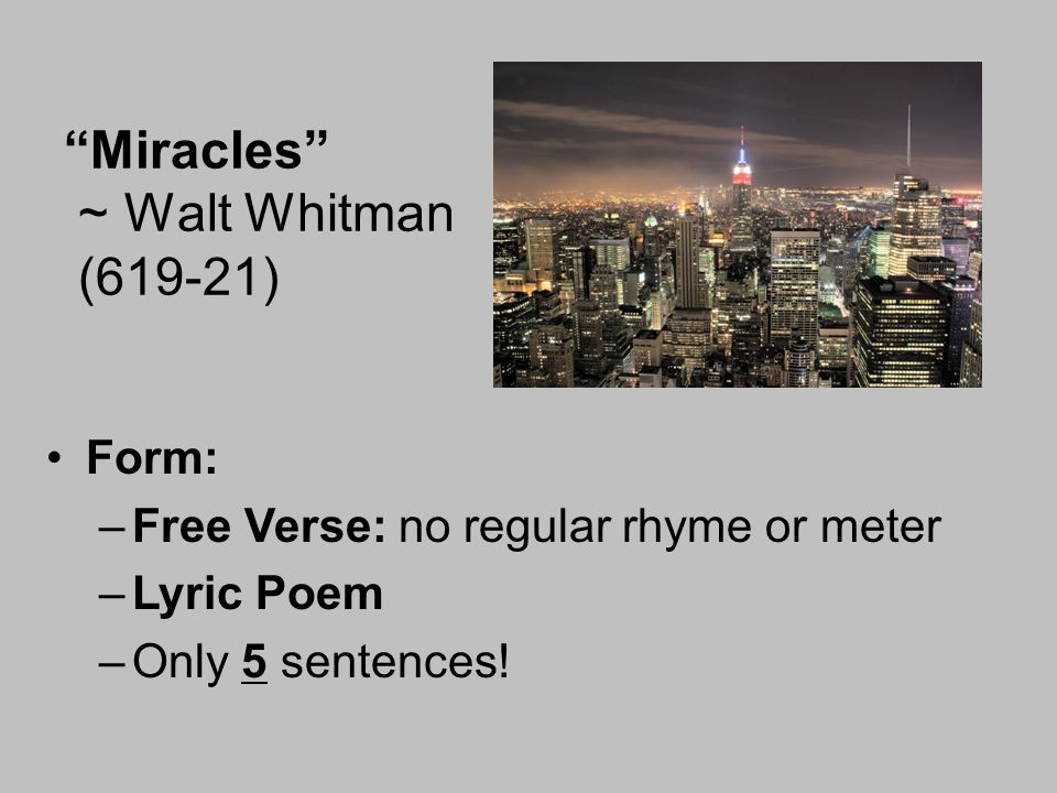 Miracles ~ Walt Whitman (619-21)