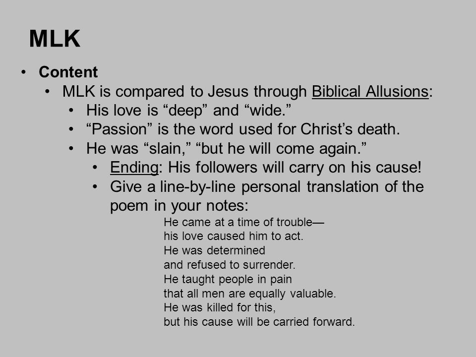 MLK Content MLK is compared to Jesus through Biblical Allusions: