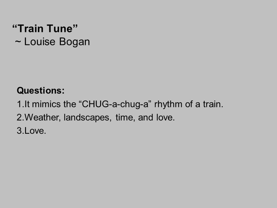 Train Tune ~ Louise Bogan