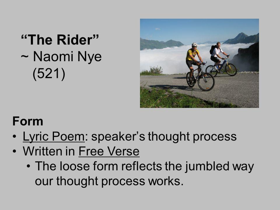 The Rider ~ Naomi Nye (521)