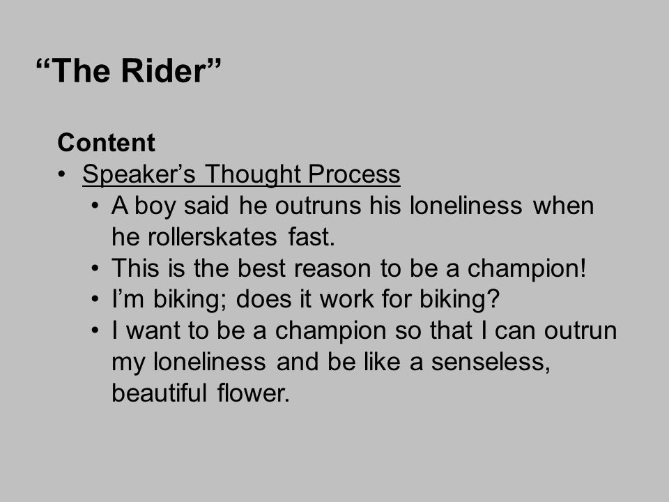 The Rider Content Speaker's Thought Process