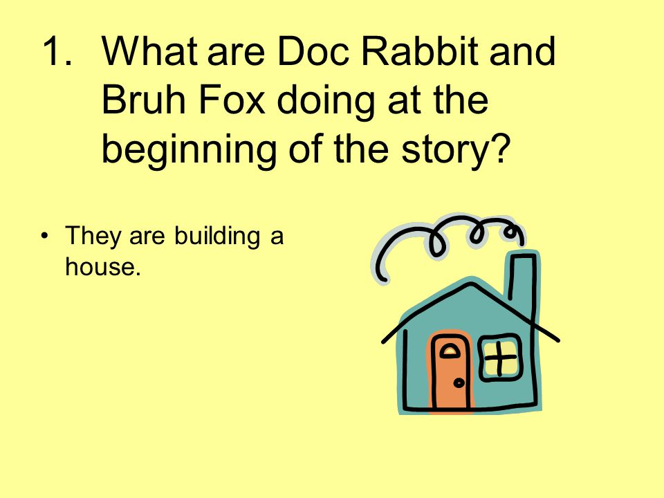 What are Doc Rabbit and Bruh Fox doing at the beginning of the story