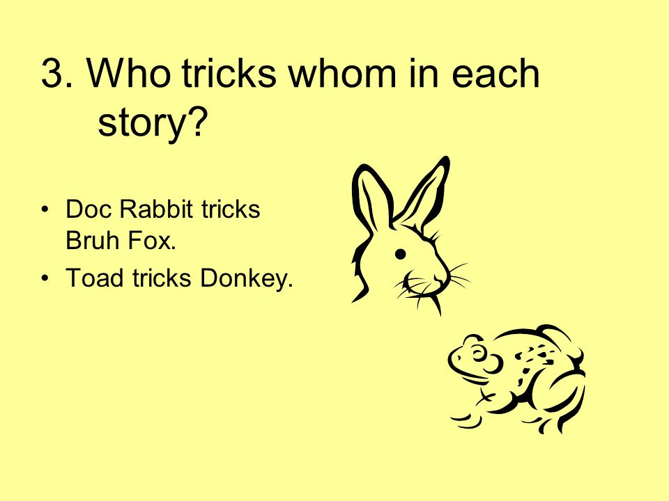 3. Who tricks whom in each story