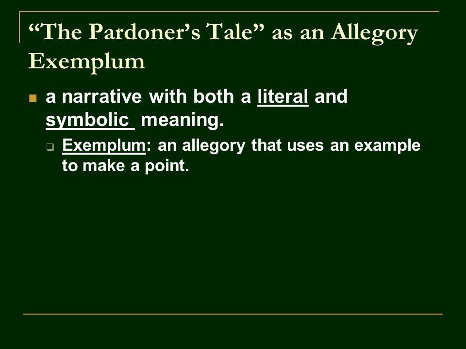 The Pardoner's Tale as an Allegory Exemplum