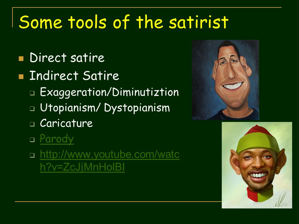 Some tools of the satirist