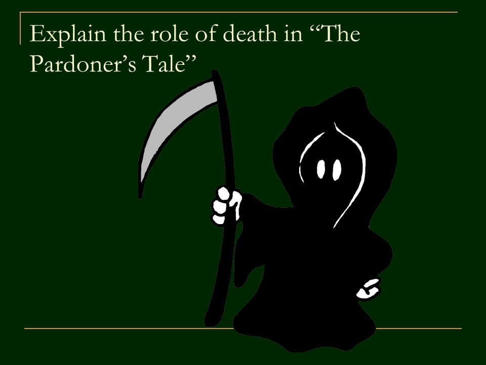 Explain the role of death in The Pardoner's Tale
