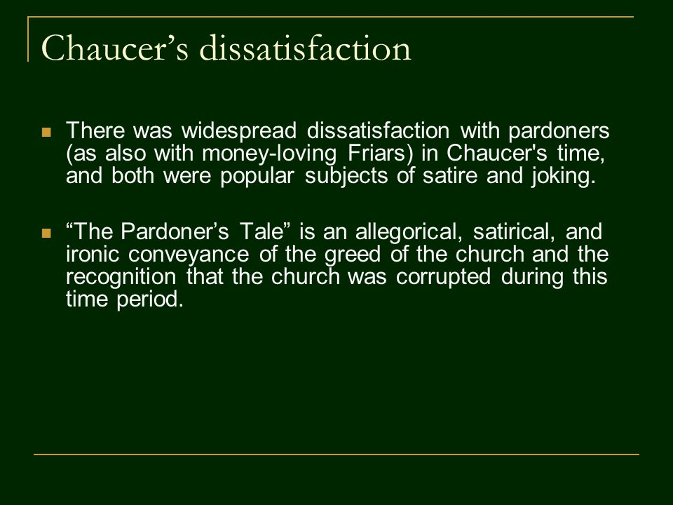 Chaucer's dissatisfaction