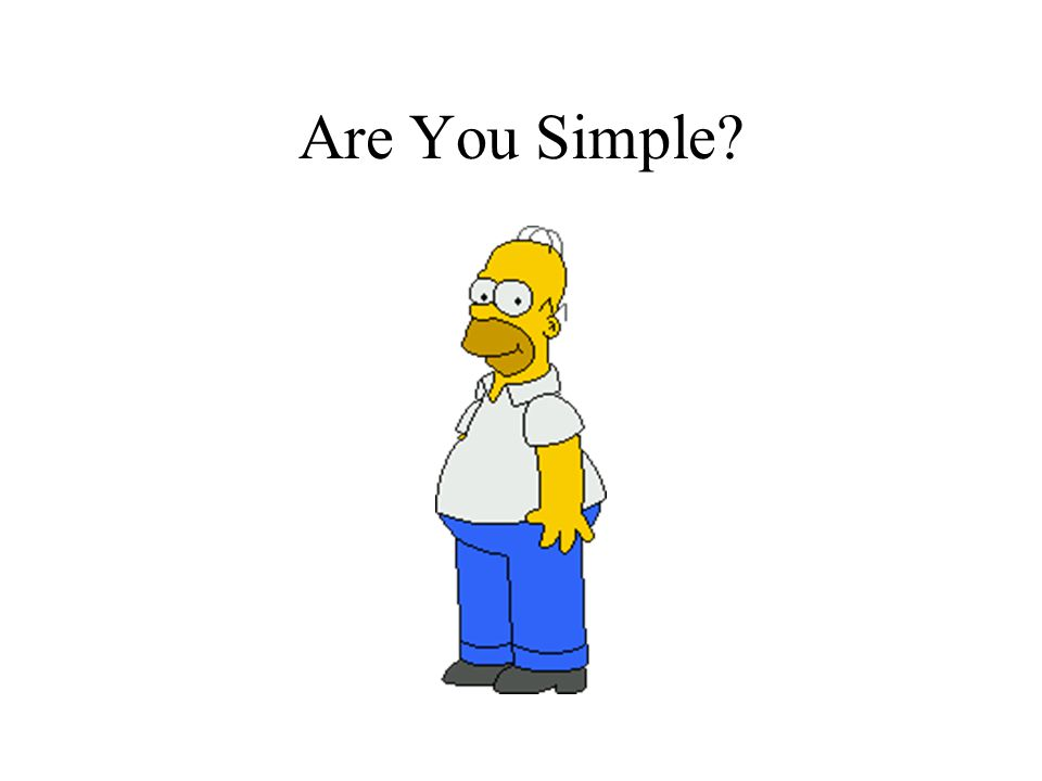 Are You Simple