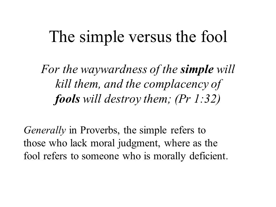 The simple versus the fool