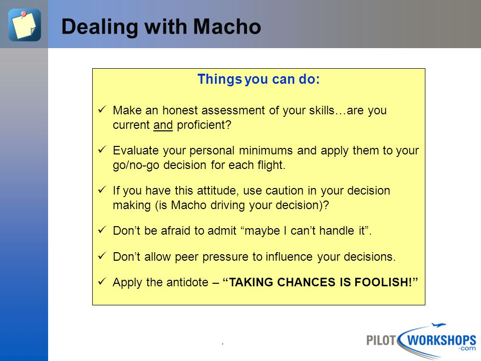 Dealing with Macho Things you can do: