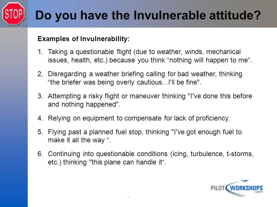 Do you have the Invulnerable attitude
