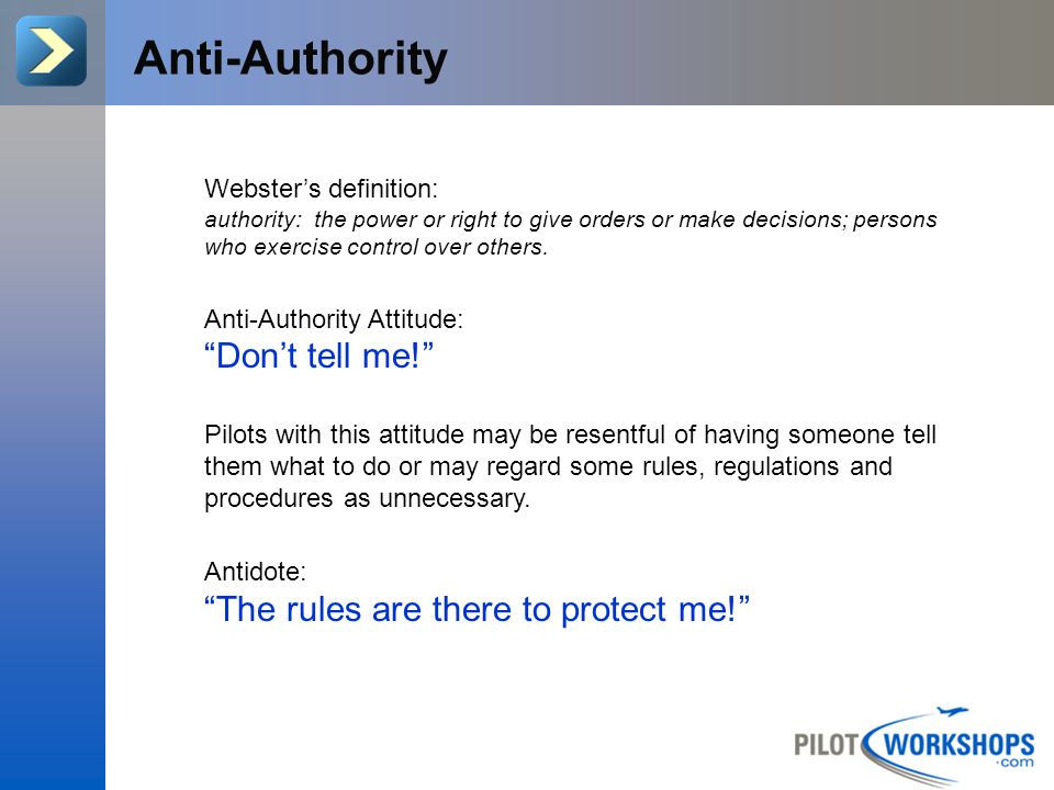 Anti-Authority Don't tell me! The rules are there to protect me!