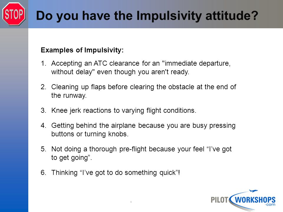 Do you have the Impulsivity attitude