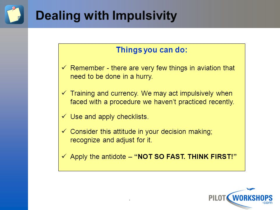 Dealing with Impulsivity