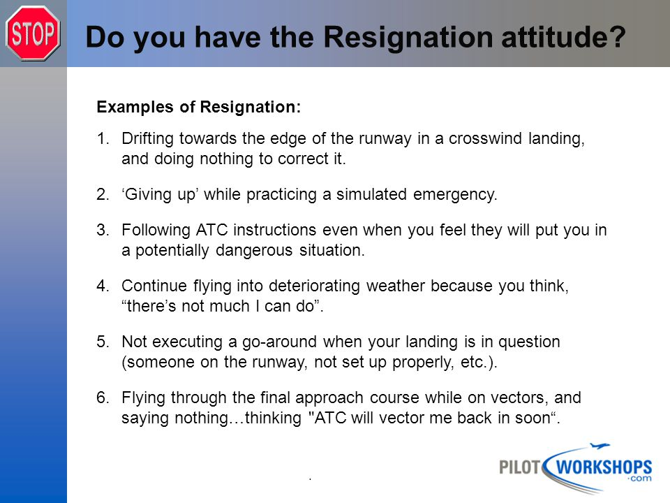 Do you have the Resignation attitude