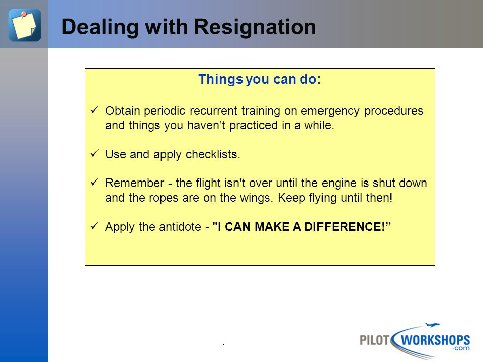 Dealing with Resignation
