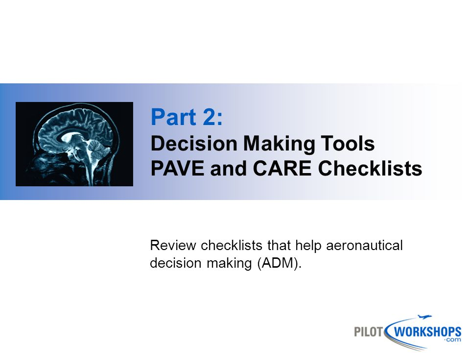 Part 2: Decision Making Tools PAVE and CARE Checklists