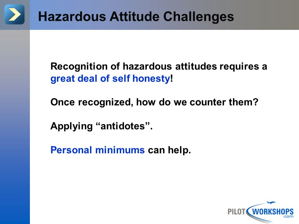 Hazardous Attitude Challenges