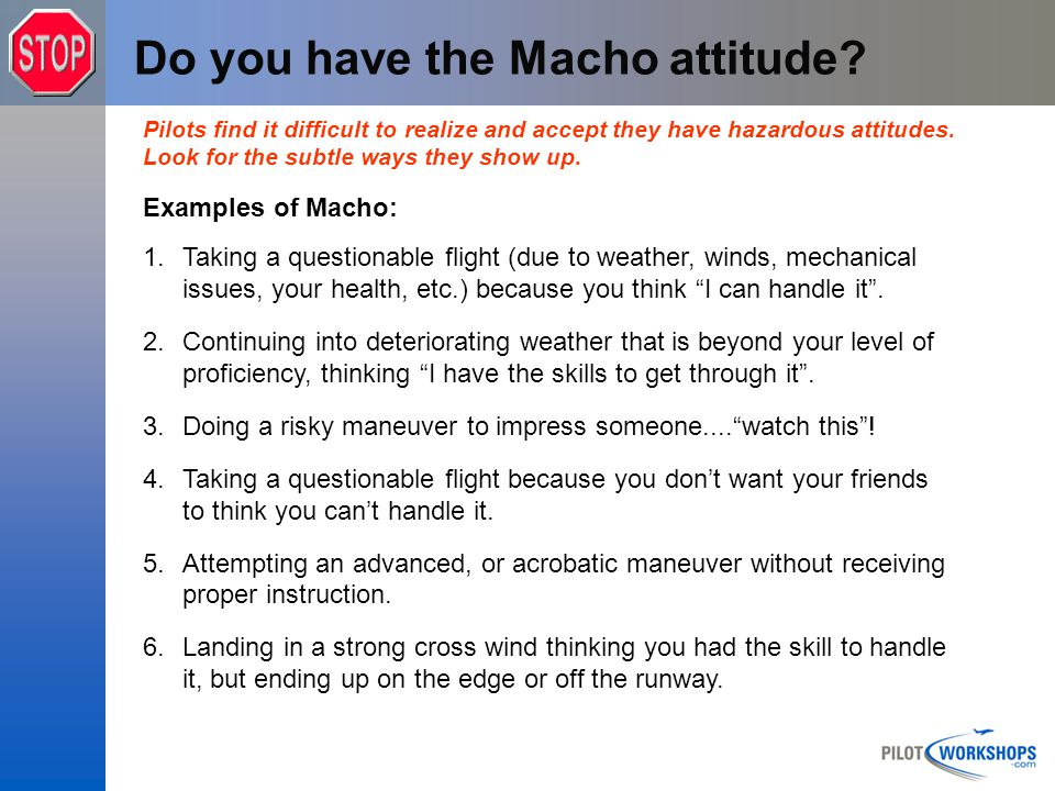 Do you have the Macho attitude