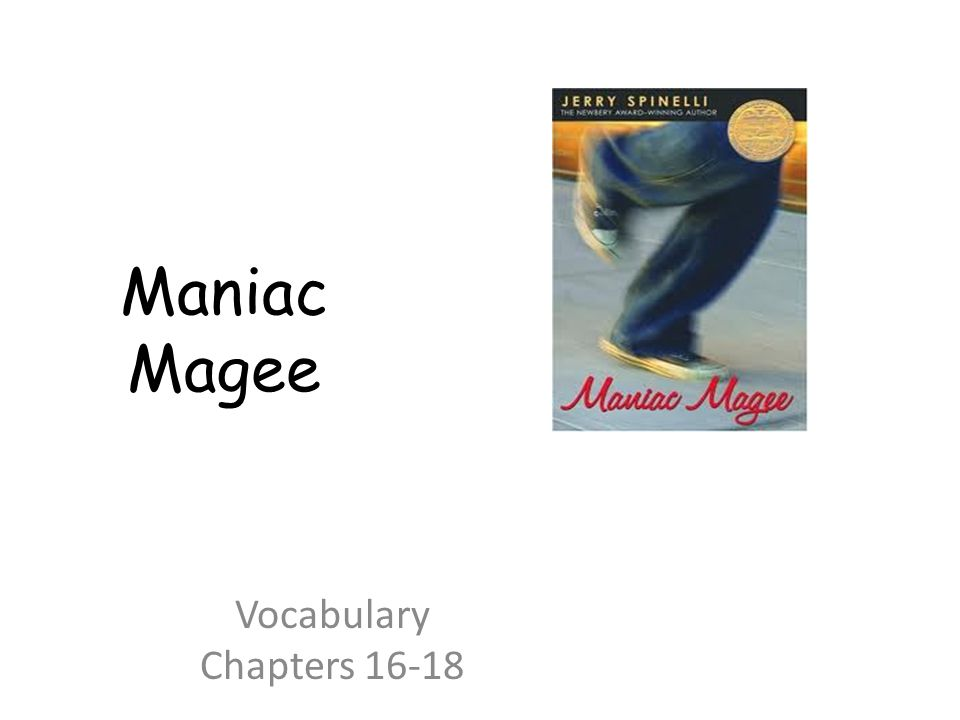 Maniac Magee Vocabulary Chapters 16-18