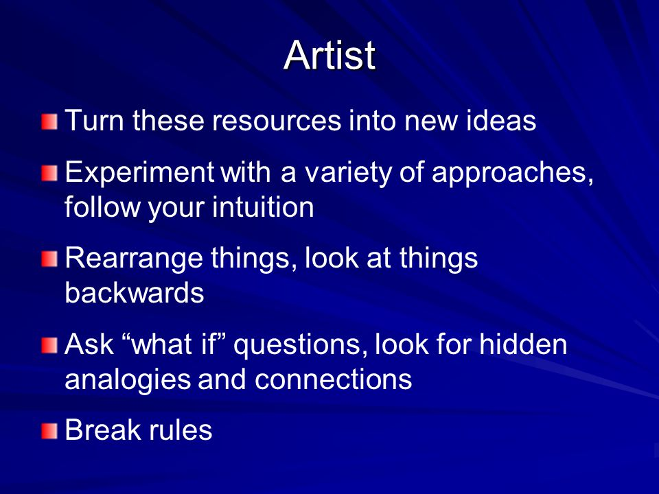Artist Turn these resources into new ideas