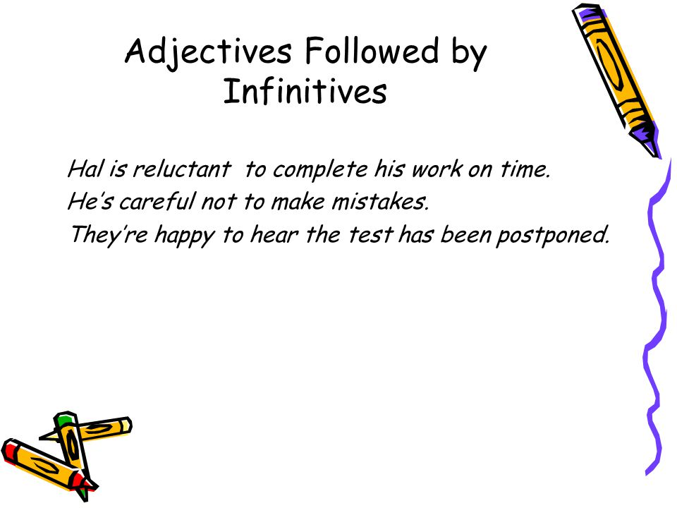 Adjectives Followed by Infinitives