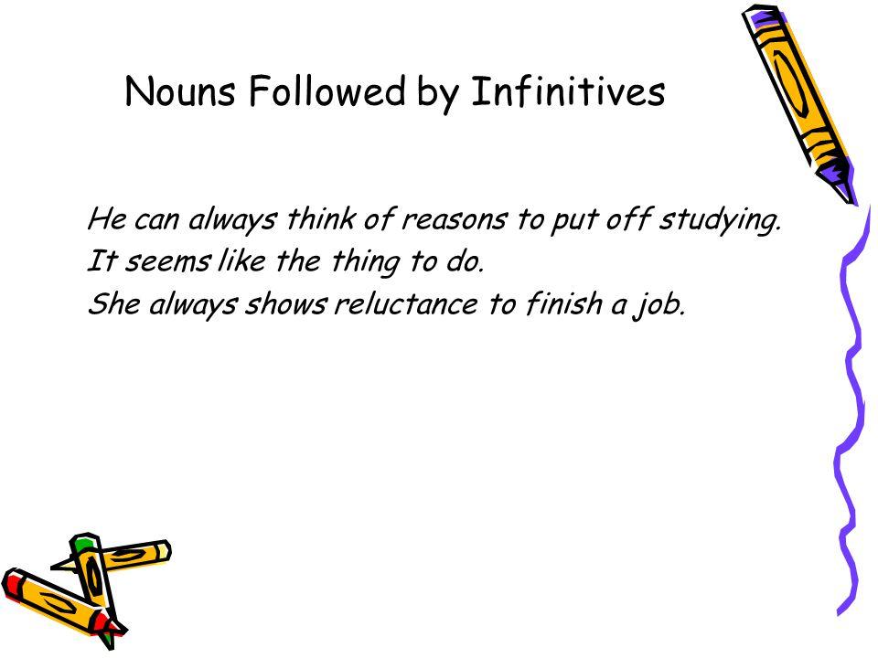 Nouns Followed by Infinitives