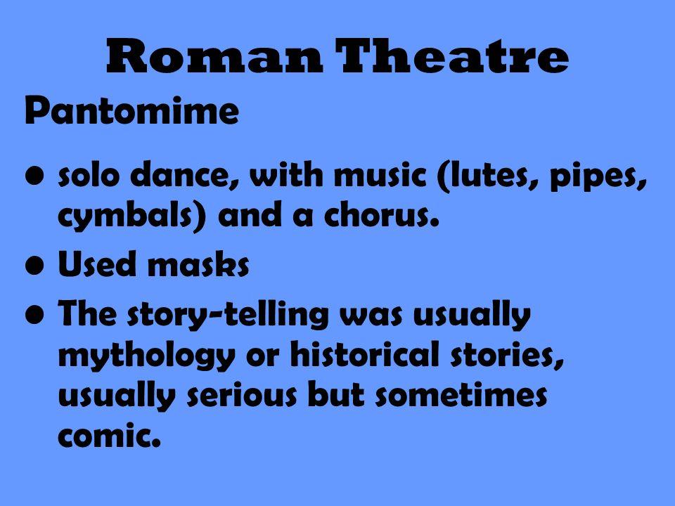 Roman Theatre Pantomime