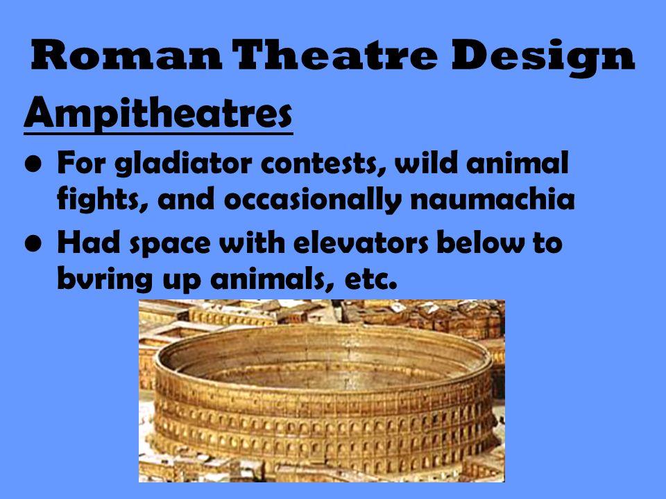 Roman Theatre Design Ampitheatres