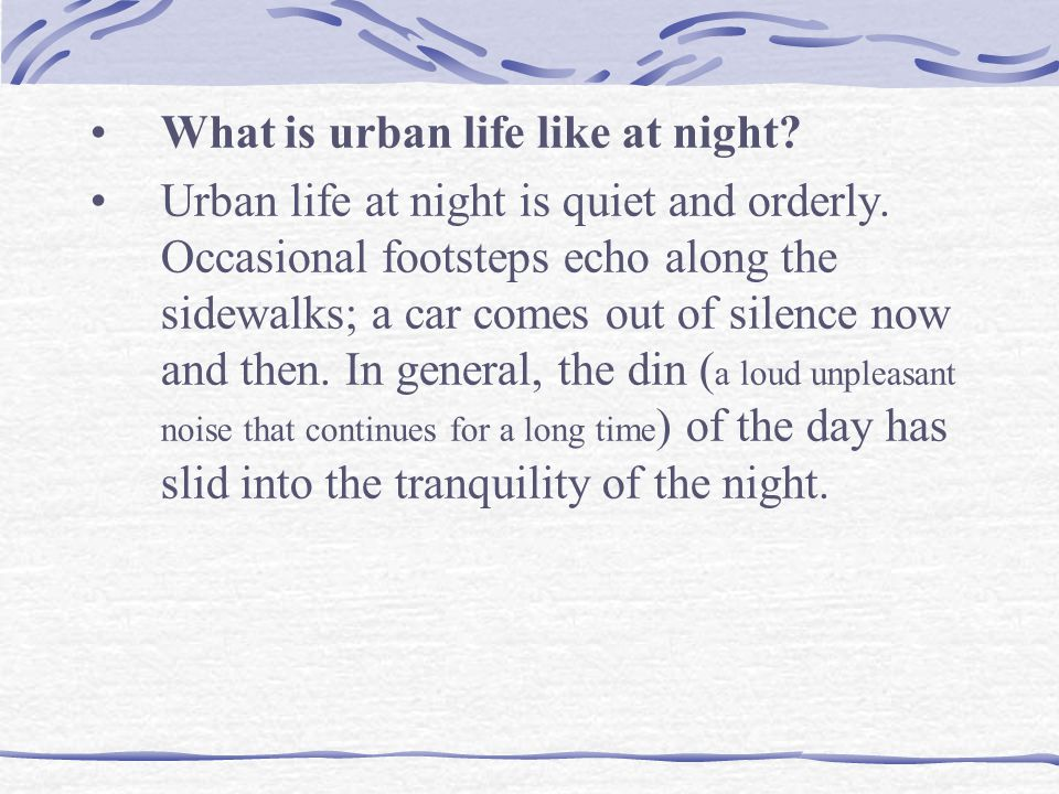 What is urban life like at night