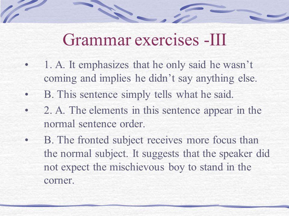 Grammar exercises -III