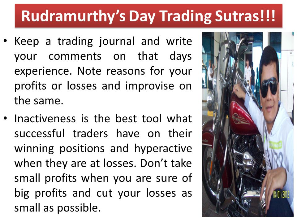 Rudramurthy's Day Trading Sutras!!!