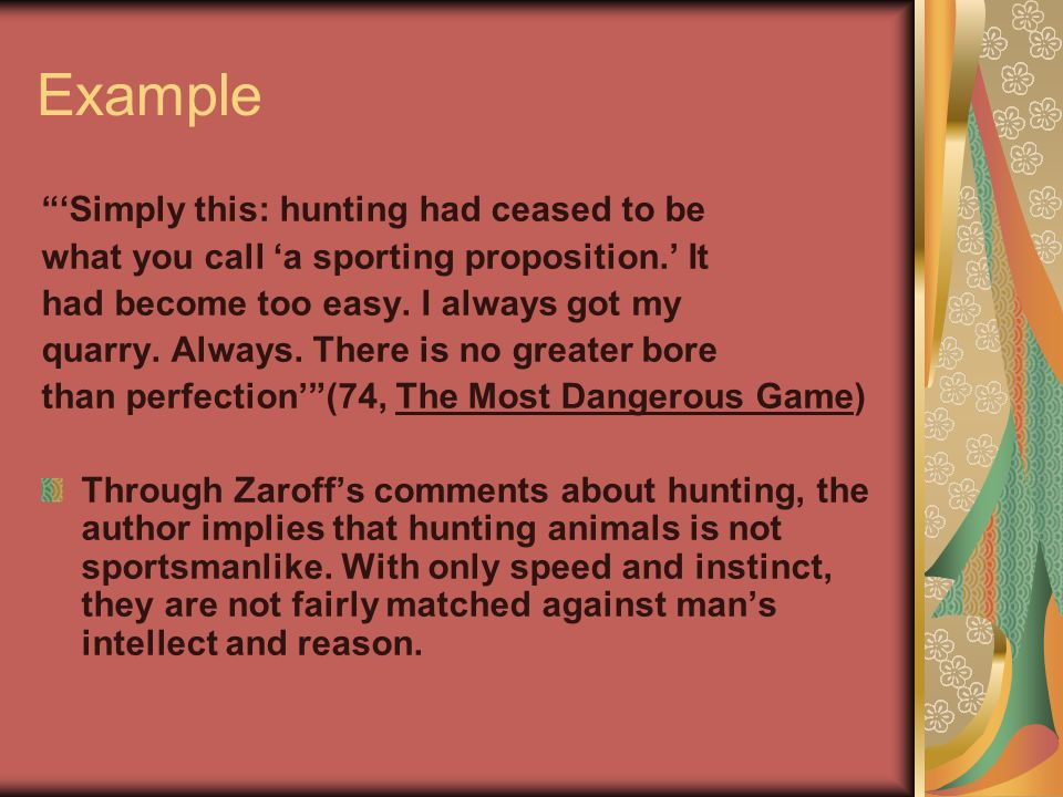 Example 'Simply this: hunting had ceased to be