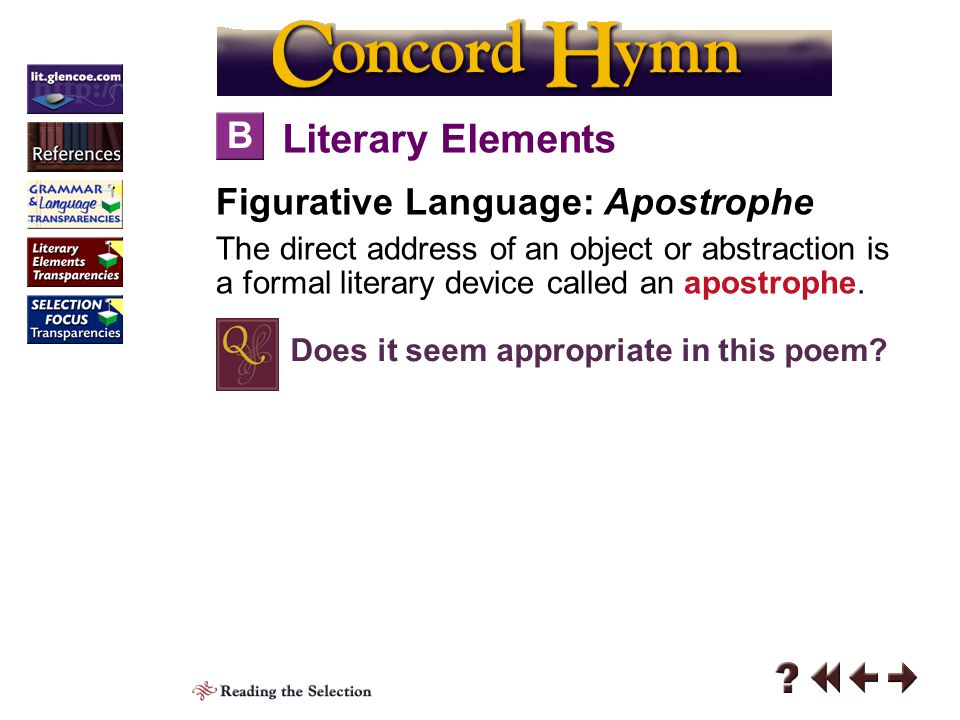 Literary Elements B Figurative Language: Apostrophe