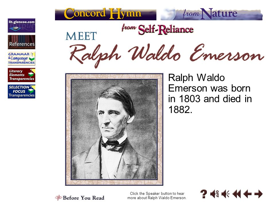 Click the Speaker button to hear more about Ralph Waldo Emerson.