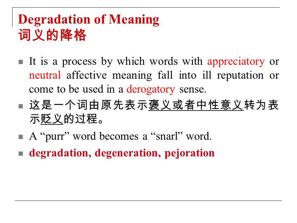 Degradation of Meaning 词义的降格