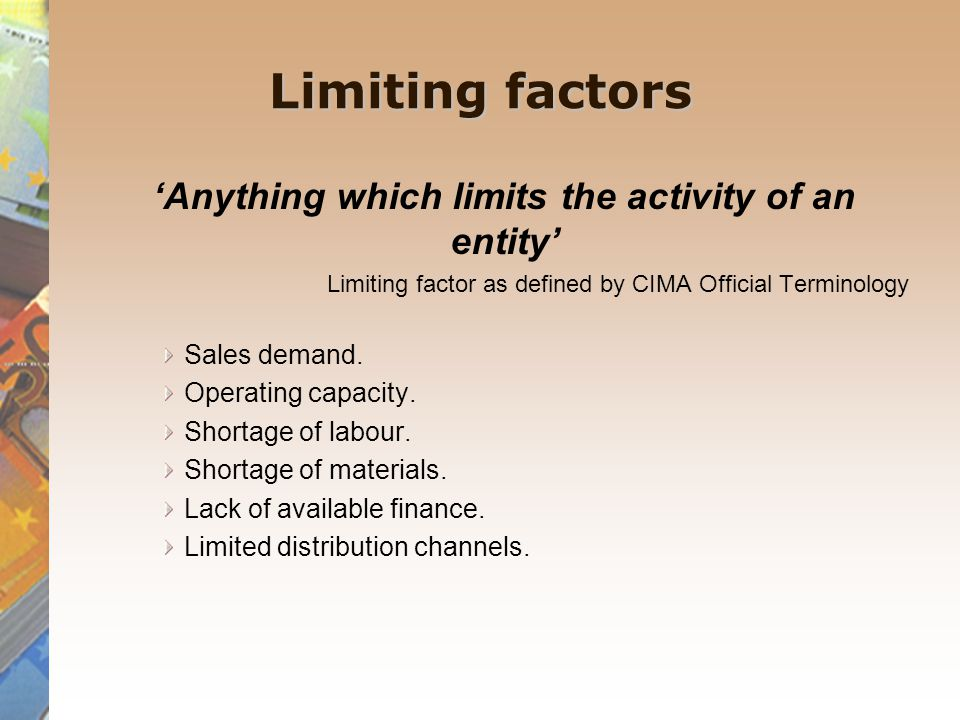 'Anything which limits the activity of an entity'
