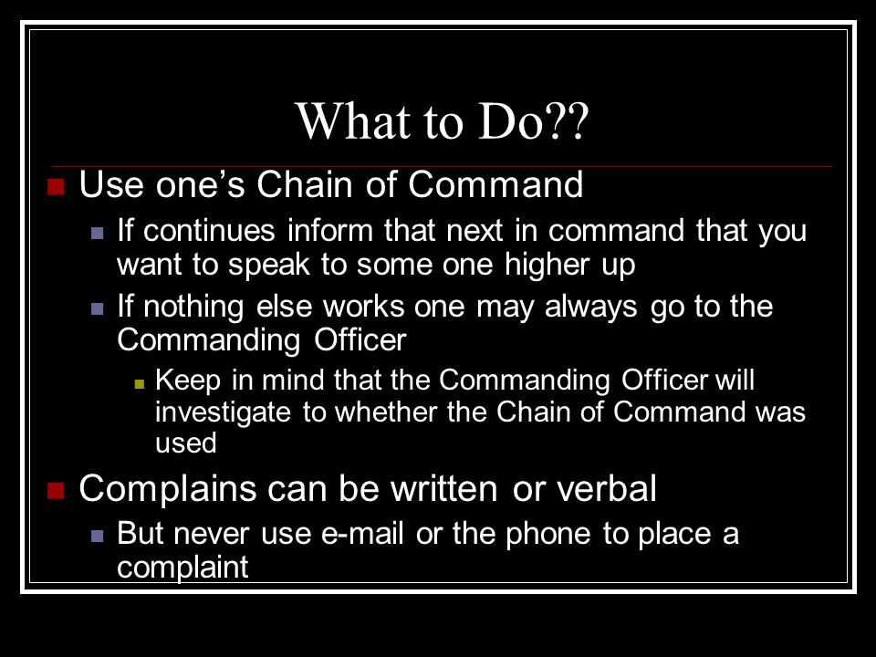 What to Do Use one's Chain of Command