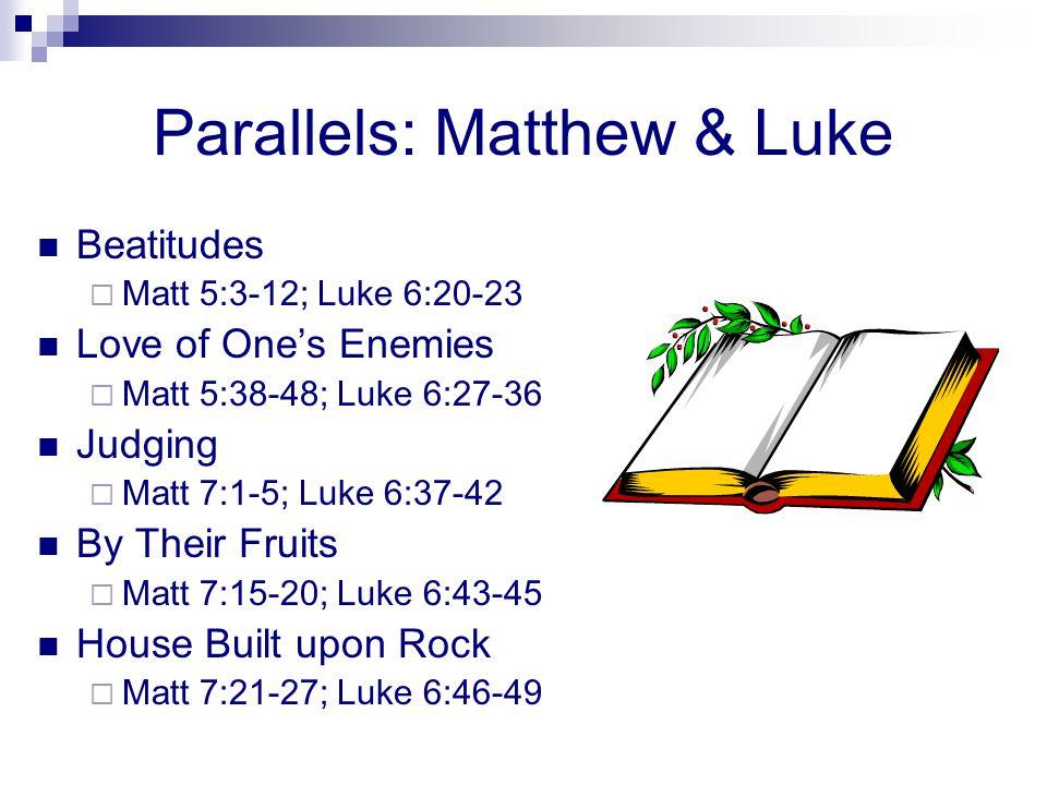 Parallels: Matthew & Luke