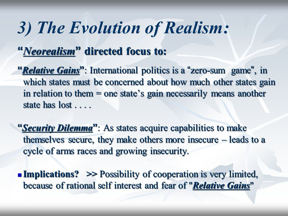 3) The Evolution of Realism: