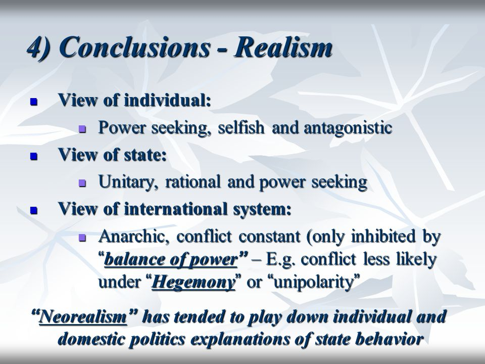 4) Conclusions - Realism