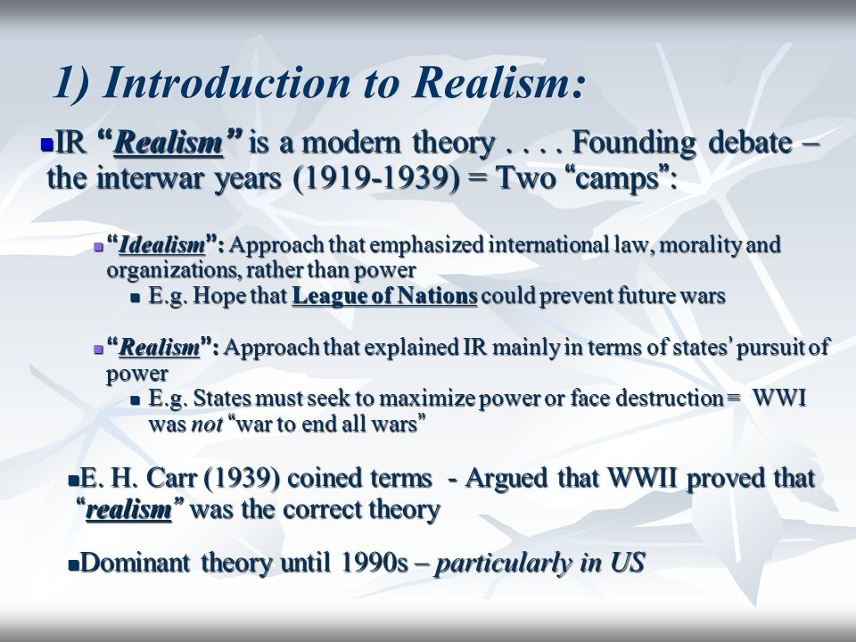 1) Introduction to Realism: