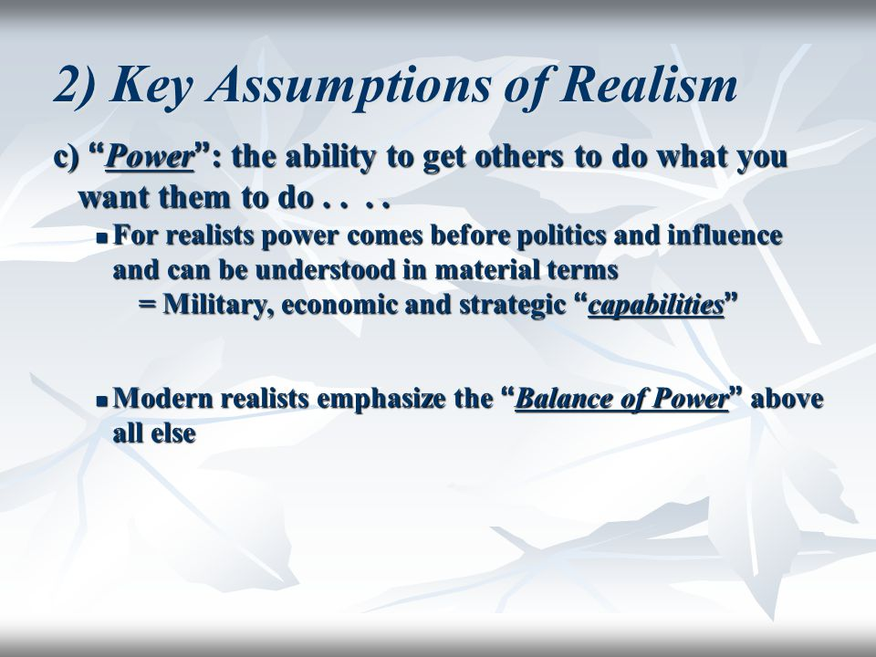 2) Key Assumptions of Realism