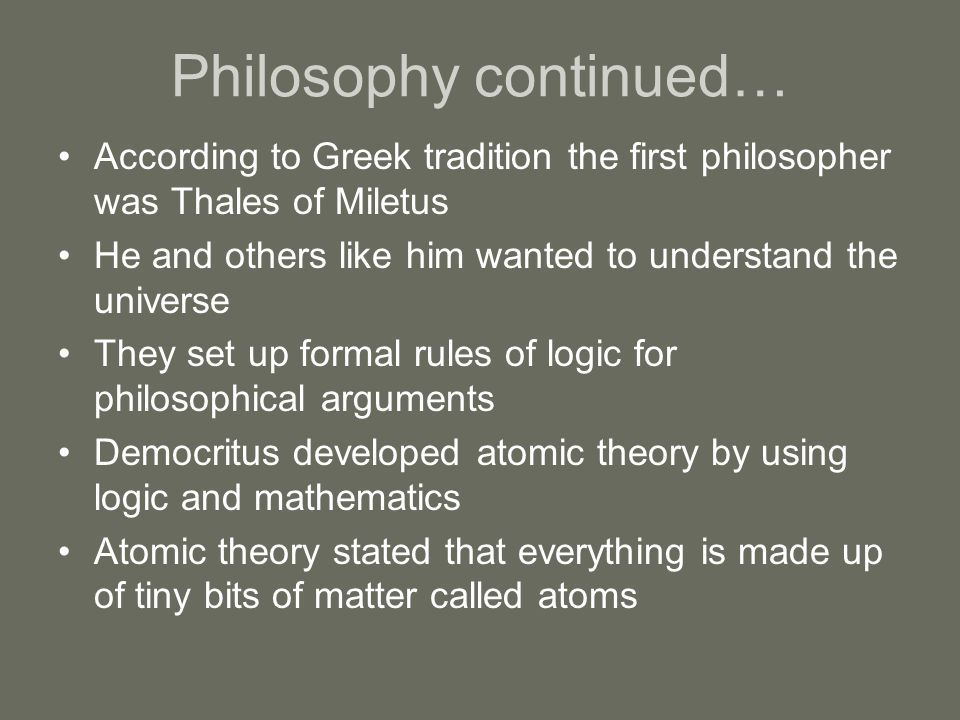 Philosophy continued…