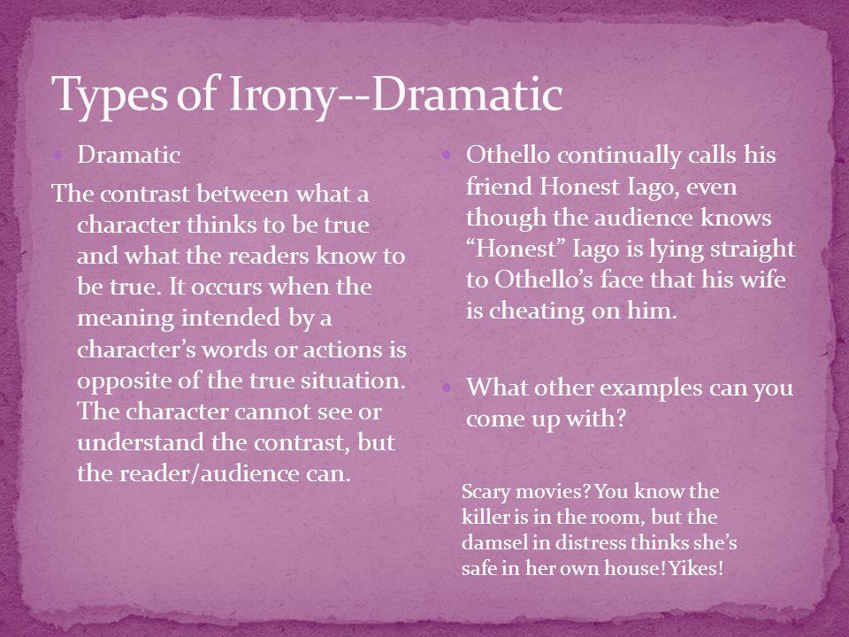 Types of Irony--Dramatic