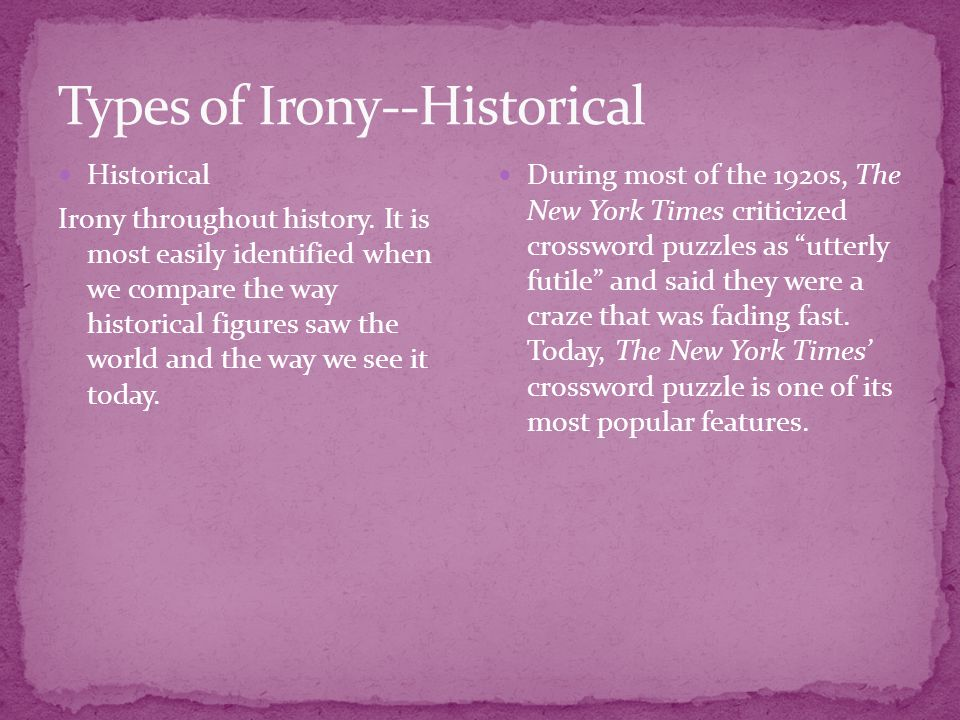 Types of Irony--Historical