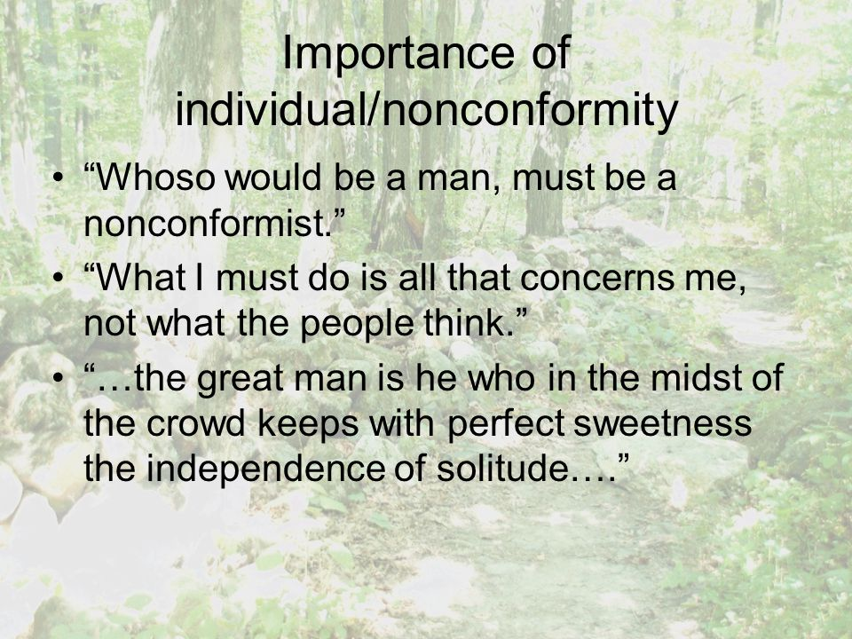Importance of individual/nonconformity