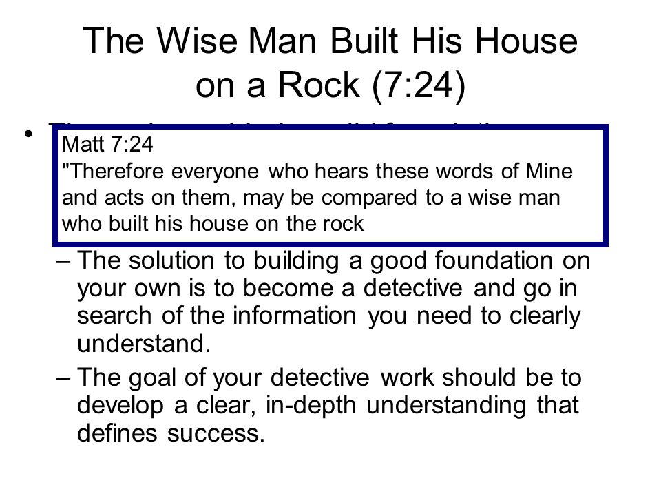 The Wise Man Built His House on a Rock (7:24)